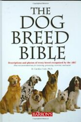 The Dog Breed Bible: Descriptions and Photos of Ev $4.29