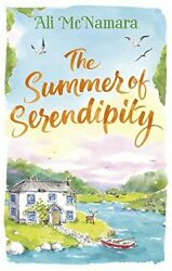 The Summer of Serendipity: The magical feel good perfect hol... by McNamara Ali