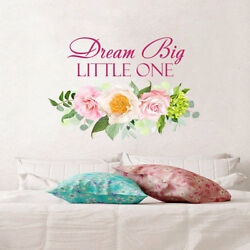 Dream Big Little One Wall Decal Quote Flower Full Color Mural Girls Decor NS2045 $37.99