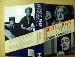 Bette and Joan: The Divine Feud by Considine Shaun 0091741920 The Fast Free