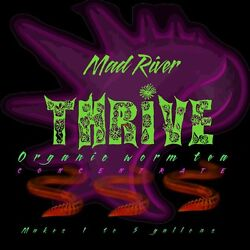Mad River Super THRIVE organic Worm tea fertilizer. Makes up to 5 gallons $13.99