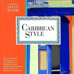 NEW - Caribbean Style: A Little Style Book by Slesin Suzanne