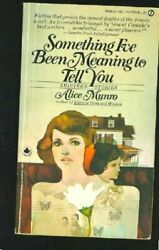 Something I've Been Meaning to Tell You: Material; ... by Munro Alice Paperback