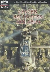 Apache Helicopter: The Ah 64 High Tech Military Weapons $3.99
