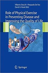 Role Of Physical Exercise In Preventing Disease And Improving The Quality Of Lif