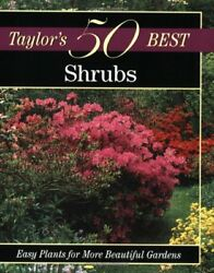 Taylors 50 Best Shrubs: Easy Plants for More Beautiful Gardens $4.89