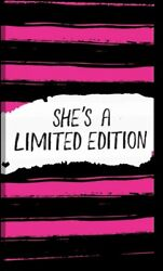 'Shes a Limited Edition' by ND Art and Design Giclee Art Print on Wrapped Canvas