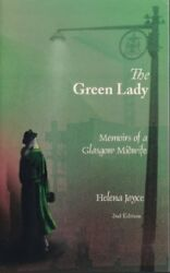 B002S5ZRGM The Green Lady: Memoirs of a Glasgow Midwife (--)