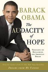 Rare 1st Ed The Audacity of Hope: Thoughts on Reclaiming the Dream Barack Obama