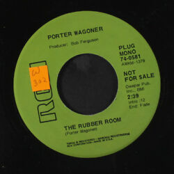PORTER WAGONER: The Rubber Room  The Late Love Of Mine 45 (dj sm tol close t
