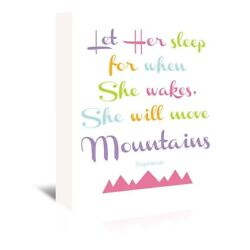 'Let Her Sleep...She'll Move Mountains' Gallery Wrapped Canvas Wall Art