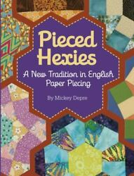 Pieced Hexies: A New Tradition in English Paper Piecing Depre Mickey $1.64