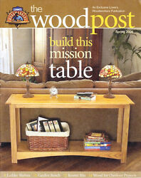 Lowe's THE WOODPOST Spring 2006 Ladder Shelves Garden Bench Mission Table