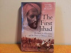 The First Jihad : The Battle for Khartoum and the Dawn of Militant Islam 2007HC