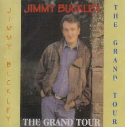 Jimmy Buckley - Grand Tour - Jimmy Buckley CD Q0VG The Fast Free Shipping