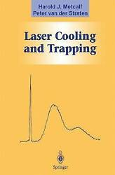 Laser Cooling and Trapping by Metcalf Harold J.Straten Peter Van Der (Paperba