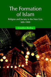 Themes in Islamic History. The Formation of Islam: Religion and Society in the N