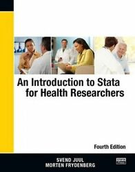 An Introduction to Stata for Health Researchers Fourth Edition by Juul Svend (