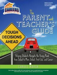 The Parent and Teachers Guide: Helping Students Navigate the Bumpy Road from S
