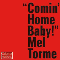 Mel Torme - Comin Home Baby - Mel Torme CD 58VG The Fast Free Shipping