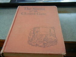 1945 BOOK THE SECRET OF THE GATE MARGARET LEIGHTON ILLUSTRATED BY SANDRA JAMES