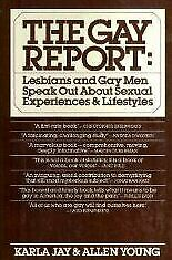 The gay report: Lesbians and gay men speak out about sexual experiences and lif