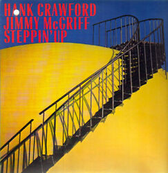 Hank Crawford & Jimmy McGriff  -  Steppin up  - New Factory Sealed CD