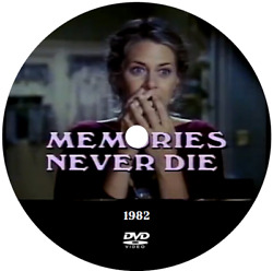MEMORIES NEVER DIE (1982 TV MOVIE) - LINDSAY WAGNER (DVD Disc Only)