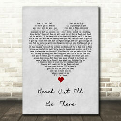 Reach Out I'll Be There Grey Heart Song Lyric Music Gift Present Poster Print