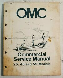 OMC Commercial Service Manual 25 40 and 55 Models