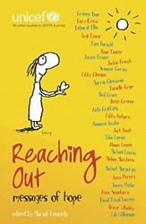 Reaching Out: Messages of Hope by UNICEF Book The Fast Free Shipping