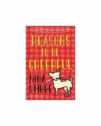 Reasons to Be Cheerful by Nina Stibbe HARDCOVER NEW