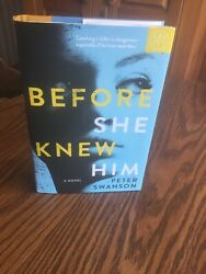 Before She Knew Him: A Novel by Peter Swanson Thriller (Hardcover 2019)