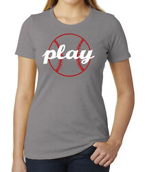 Play Ball Women#x27;s Baseball Graphic Shirt Cool Baseball T shirts
