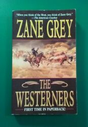 The Westerners By Zane Grey Paperback 2003