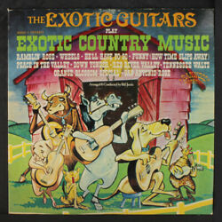 EXOTIC GUITARS: Exotic Country Music LP (corner ding) Country $10.00