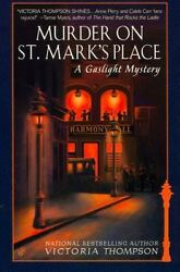 Murder on St. Mark's Place: A Gaslight Mystery by Thompson Victoria