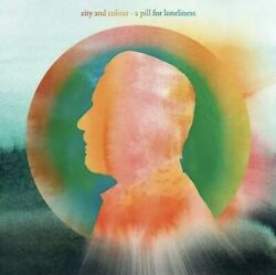 City and Colour - A Pill for Loneliness - Brand New CD - Fast Free Shipping