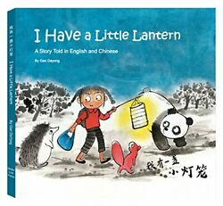 I Have a Little Lantern by Gan Dayong Book The Fast Free Shipping $9.82