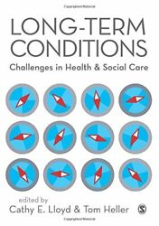 Long-Term Conditions: Challenges in Health & Social Care by Tom Heller Book The