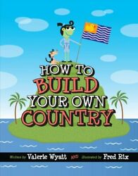 How to Build Your Own Country CitizenKid $4.49