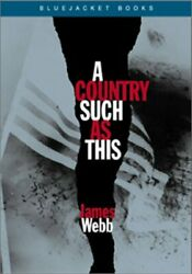 A Country Such as This Bluejacket Books $4.89