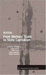 Russia From Workers State to State Capitalism $7.22