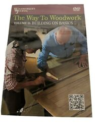 The way to woodwork volume to building on basics Woodworkers Journal DVD $7.99