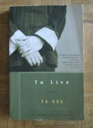 To Live by Yu Hua — inscribed and signed