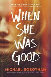 When She Was Good (Cyrus Haven) Hardcover PREORDER 07