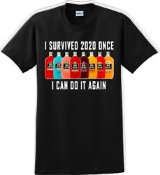 I Survived 2020 once I can do it again Funny T Shirt $18.89