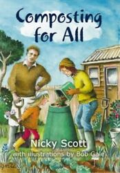 Composting for All by Scott Nicky Paperback Book The Fast Free Shipping $9.60