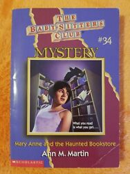 Mary Anne and the Haunted Bookstore MYSTERY #34 BABY-SITTERS CLUB Ann M. Martin