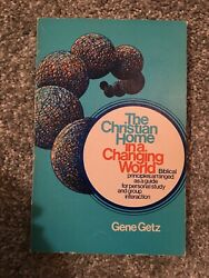 The Christian Home in a Changing World by Gene A. Getz $3.99